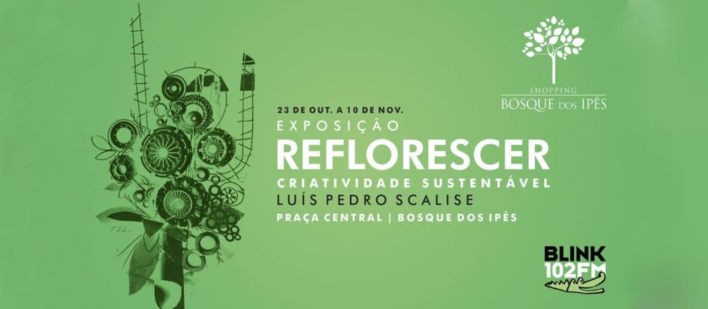 Conheça o Reflorescer