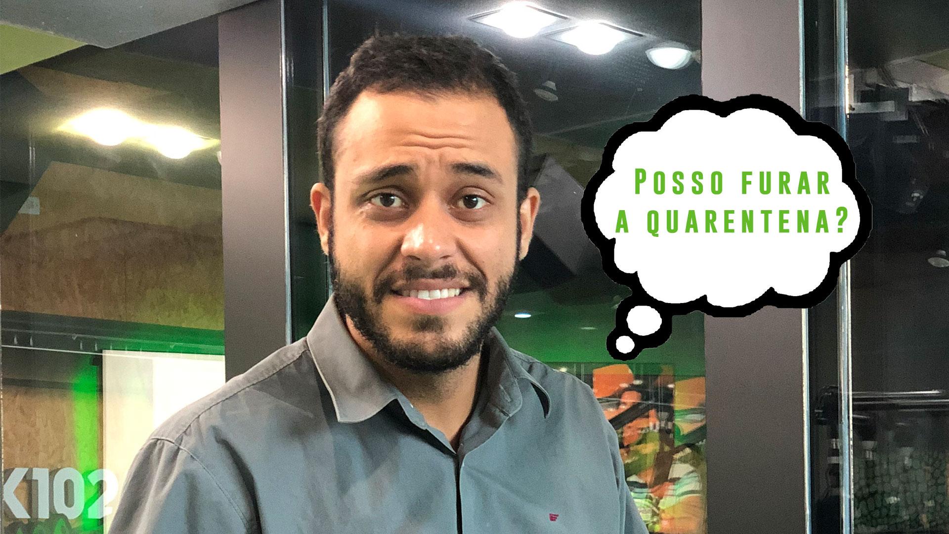 #Aovivaço Desculpas para furar a quarentena
