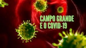 Prefeitura de Campo Grande e as ações do Combate ao Coronavírus